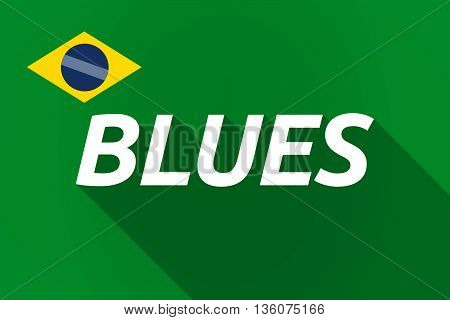 Long Shadow Brazil Flag With    The Text Blues