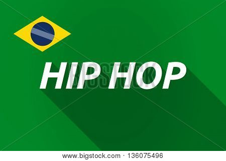 Long Shadow Brazil Flag With    The Text Hip Hop