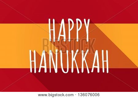 Long Shadow Spain Flag With    The Text Happy Hanukkah