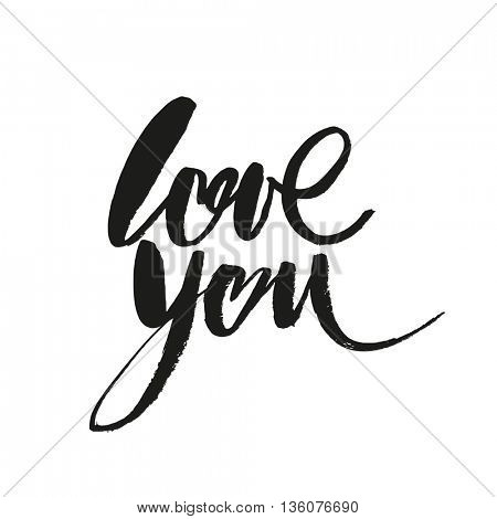 LOVE YOU. I heart you. Hand drawn design elements. Handwritten modern brush lettering.