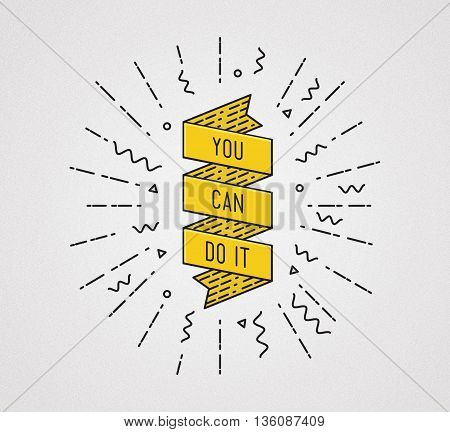 You Can Do It. Inspirational Illustration, Motivational Quote