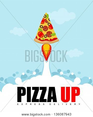 Pizza Up Logo For Pizza Delivery. Fast Shipping Fast Food. Pizza Rocket Flies Upwards.
