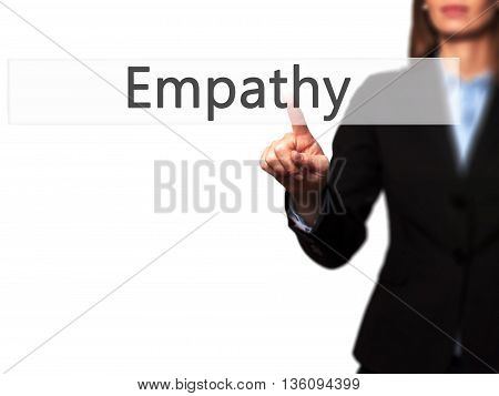 Empathy - Businesswoman Hand Pressing Button On Touch Screen Interface.