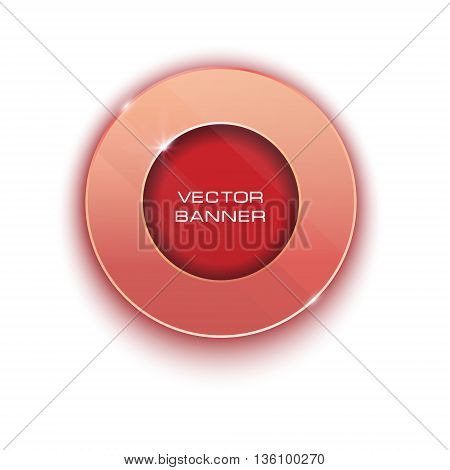 red round button design with a glass surface. shiny banner with metallic elements. glow.  shadow