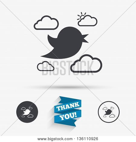 Bird icon. Social media sign. Short messages symbol. Clouds with sun. Flat icons. Buttons with icons. Thank you ribbon. Vector