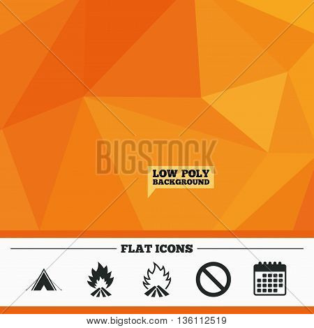 Triangular low poly orange background. Tourist camping tent icon. Fire flame and stop prohibition sign symbols. Calendar flat icon. Vector