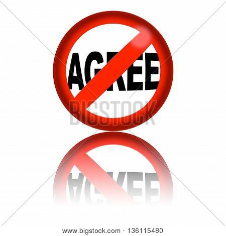 No Agree Sign 3D Rendering