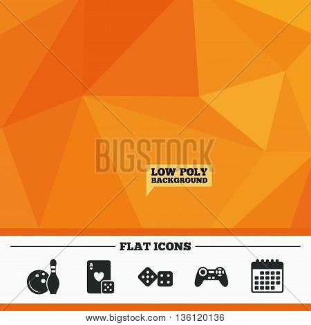 Triangular low poly orange background. Bowling and Casino icons. Video game joystick and playing card with dice symbols. Entertainment signs. Calendar flat icon. Vector