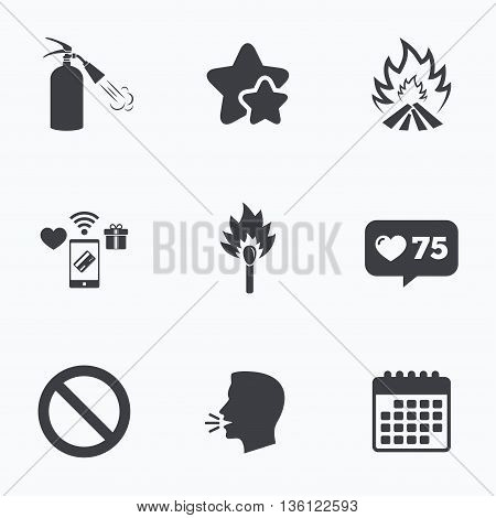 Fire flame icons. Fire extinguisher sign. Prohibition stop symbol. Burning matchstick. Flat talking head, calendar icons. Stars, like counter icons. Vector