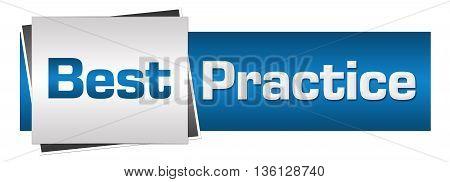 Best practice text written over blue grey background.