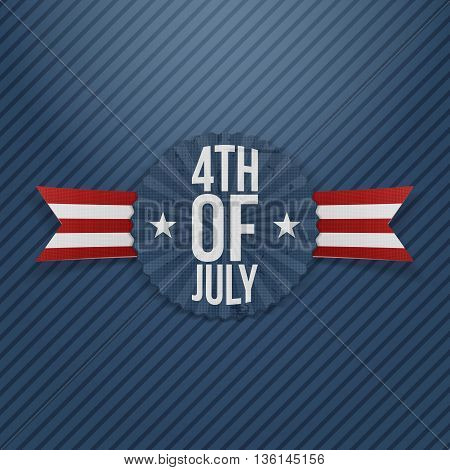 4th of July realistic Tag. Vector Illustration