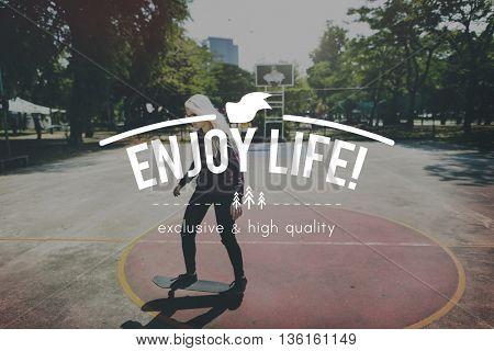Enjoy Life Happiness Life Like Love Pleasure Joy Concept