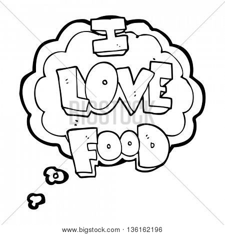 freehand drawn thought bubble cartoon I love food symbol