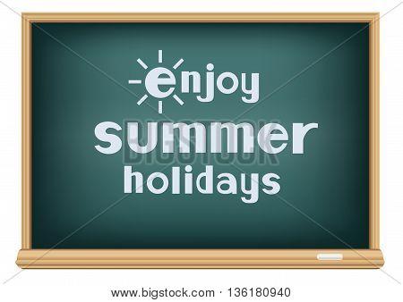 The text enjoy summer holidays on school blackboard on white background