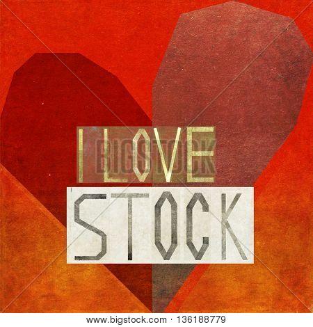 I love stock
