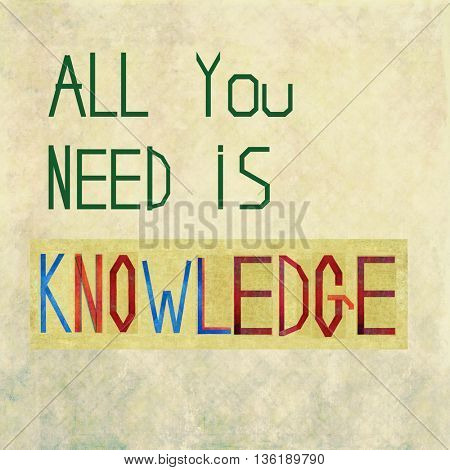 All you need is knowledge