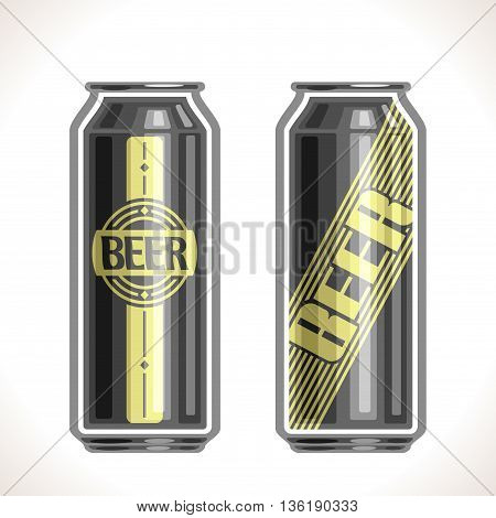 Vector logo for can beer,consisting of 2 isolated aluminum metal black cans,filled to brim light lager pilsner and dark Porter beer on white background. On container with alcohol drink exclusive label