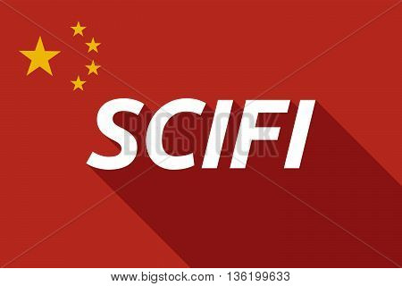 Long Shadow China Flag With    The Text Scifi