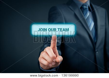 Businessman (recruiter HR staffer) click on button with text join our team.