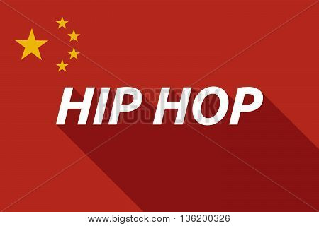 Long Shadow China Flag With    The Text Hip Hop