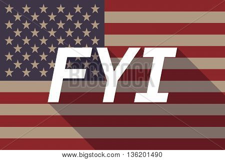 Long Shadow Usa Flag With    The Text Fyi