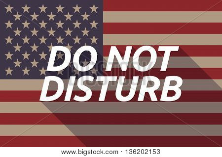 Long Shadow Usa Flag With    The Text Do Not Disturb