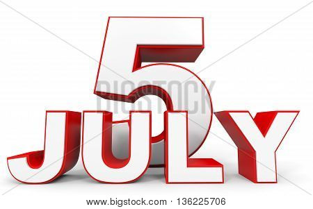 July 5. 3D Text On White Background.