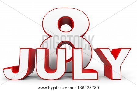 July 8. 3D Text On White Background.