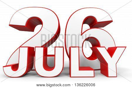 July 26. 3D Text On White Background.