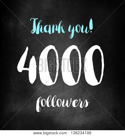 4000 followers written on blackboard