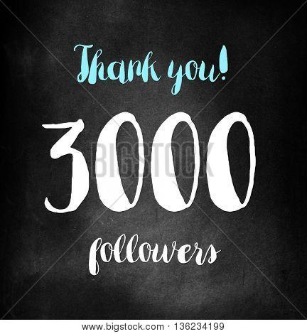 3000 followers written on blackboard
