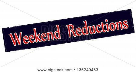 Rubber stamp with text weekend reductions inside vector illustration