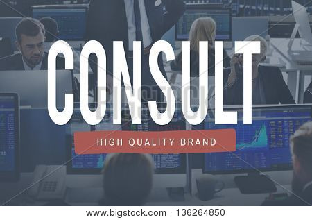 Consult Advise Consulting Planning Strategy Concept