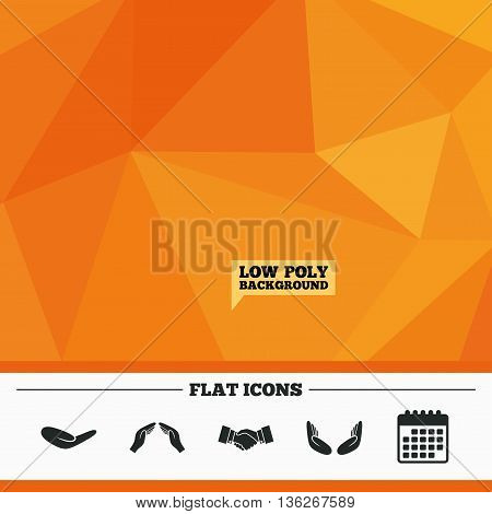 Triangular low poly orange background. Hand icons. Handshake successful business symbol. Insurance protection sign. Human helping donation hand. Prayer meditation hands. Calendar flat icon. Vector