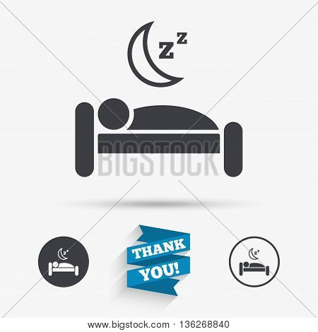 Hotel apartment sign icon. Travel rest place. Sleeper symbol. Flat icons. Buttons with icons. Thank you ribbon. Vector