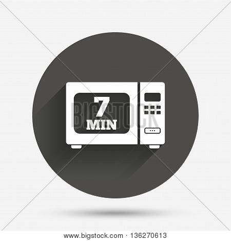 Cook in microwave oven sign icon. Heat 7 minutes. Kitchen electric stove symbol. Circle flat button with shadow. Vector