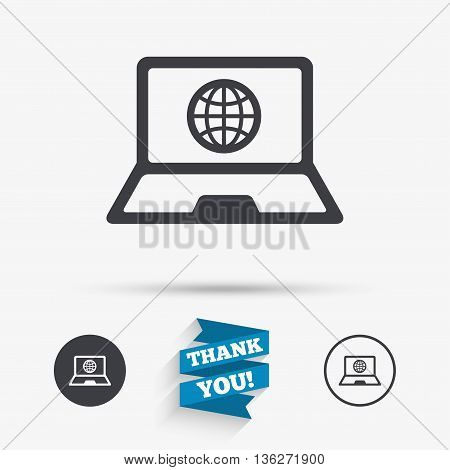 Laptop sign icon. Notebook pc with globe symbol. Flat icons. Buttons with icons. Thank you ribbon. Vector