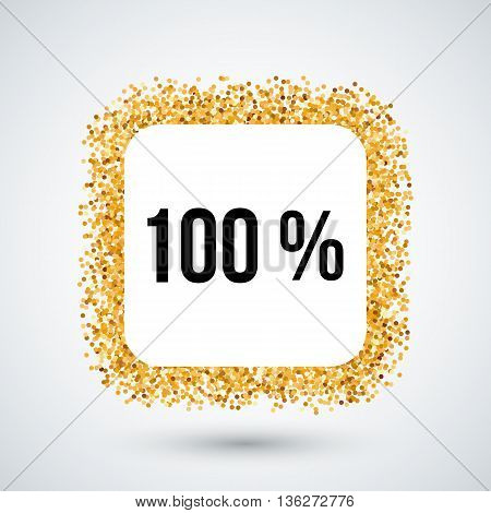 Golden Frame with One Hundred Percent Text