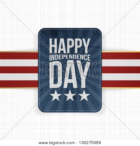 Happy Independence Day patriotic Label. Vector Illustration