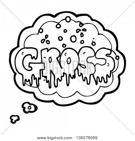 freehand drawn thought bubble cartoon word gross