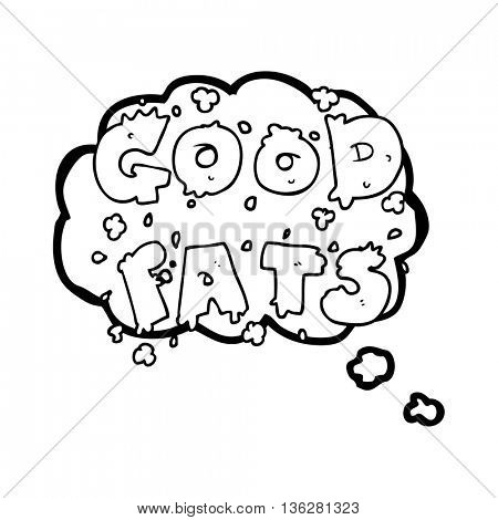 freehand drawn thought bubble cartoon good fats sign