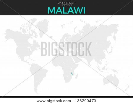 Republic of Malawi location modern detailed vector map. All world countries without names. Vector template of beautiful flat grayscale map design with selected country and border location
