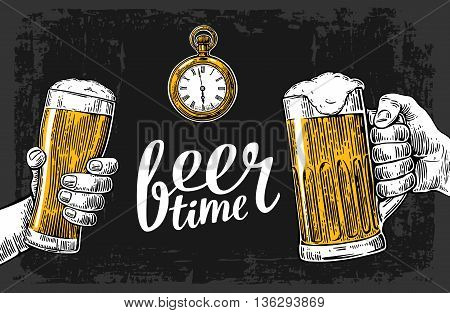Two hands holding beer glasses mug and antique pocket watch. Hand drawn design element. Vintage vector engraving illustration for web poster invitation to beer party. Isolated on dark background.