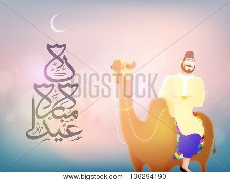 Illustration of a Happy Muslim Man riding camel, watching moon for Eid celebration, Creative Islamic Background with Arabic Calligraphy of text Eid Mubarak.