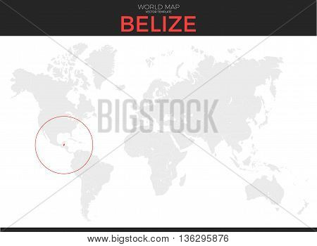 Belize location modern detailed vector map. All world countries without names. Vector template of beautiful flat grayscale map design with selected country and border location