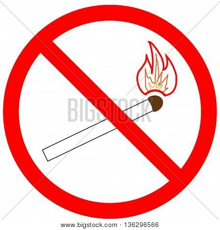 Not light a match sign in red ring. Isolated on white background. Not light fire symbol marks. Not light fire marks picture. Red sticker vector illustration. Flat vector image. Vector illustration