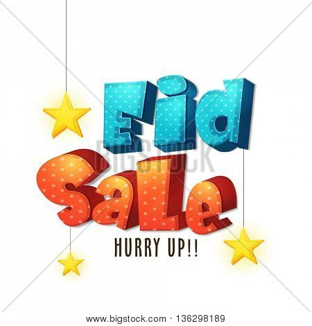 Eid Sale Poster, Sale Banner, Sale Flyer, Sale Typographical Background with 3D text and hanging stars, Vector illustration for Muslim Community Festival celebration.