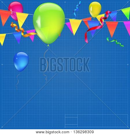 Background with flags, garlands, streamers and balloons for your presentation. Greeting card with bokeh effect on blueprint background. Colored flags, pennants, streamers and transparent balloons