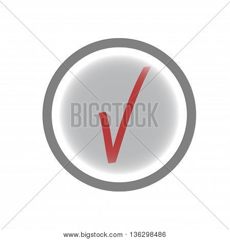 Tick red sign in gray circle. Isolated on white background. Tick red in gray symbol marks. Tick sign picture. Gray sticker vector illustration. Flat vector image. Vector illustration.