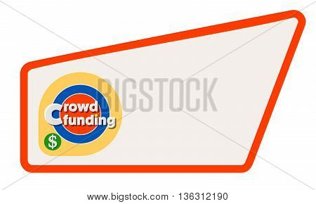 Abstract text box for your text and the words crowd funding